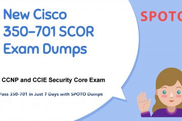 Free Download SPOTO Latest CCNP Security 350-701 Exam Demo