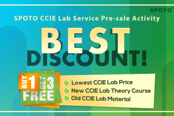 Join Now! SPOTO CCIE Lab Service Pre-sale Activity with Best Discount
