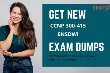 Download Free Real SPOTO New 300-415 Exam Dumps for 100% Passing