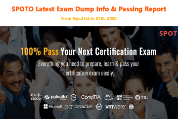 Good News-SPOTO Latest Exam Dump Info & Passing Report from Sep.21st to 27th, 2020
