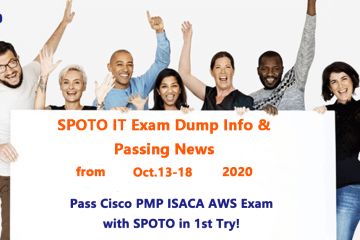 Weekly Update-SPOTO IT Exam Dump Info & Pass Report from Oct.13 to 18, 2020