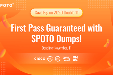 Double 11 Big Sale! Enjoy Early Black Friday Discount on All SPOTO IT Dumps!