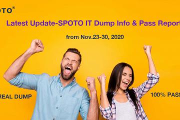 Latest Update-SPOTO IT Dump Info & Pass Report from Nov.23-30, 2020