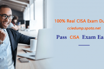 [Dec.10, 2020, Updated] Try SPOTO Free CISA Practice Tests to Prep Your CISA Exam