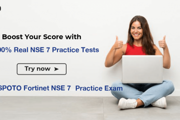 [Dec.3, 2020 Updated]Free Fortinet NSE 7 Practice Exam Questions and Answers from SPOTO 2020