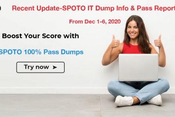 Recent Update-SPOTO IT Dump Info & Pass Report from Dec 1-6, 2020