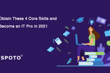 Obtain These 4 Core Skills and Become an IT Pro This Year