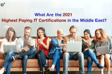What Are the 2021 Highest Paying IT Certifications in the Middle East?