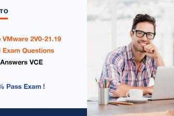 Free VMware 2V0-21.19 Real Exam Questions and Answers VCE
