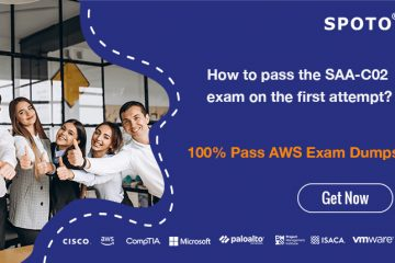 How to pass the SAA-C02 exam on the first attempt?