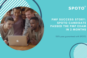 PMP Success Story: SPOTO Candidate Passed the PMP Exam in 2 Months