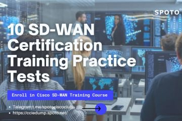 10 SD-WAN Certification Training Practice Tests
