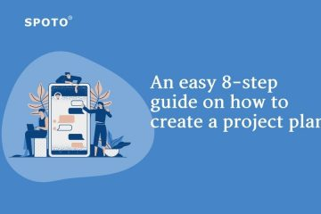 An easy 8-step guide on how to create a project plan