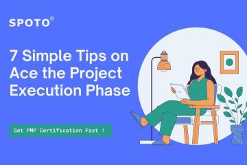 7 Simple Tips to Ace the Project Execution Phase