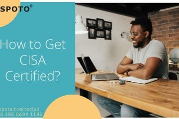 Guide for a Beginner: How to Become CISA Certified?