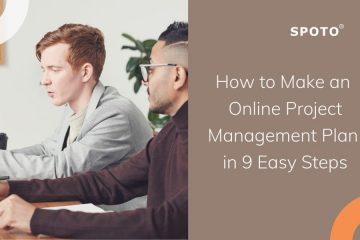 How to Make an Online Project Management Plan in 9 Easy Steps