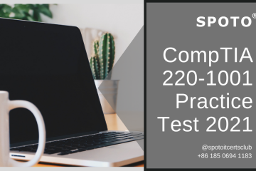 Try for Free! 2021 CompTIA A+ 220-1001 Practice Exam Demo
