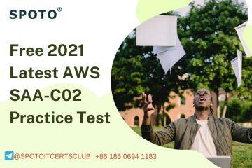 Free 2021 Latest AWS SAA-C02 Practice Exam