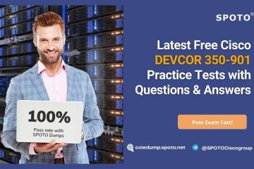 Latest Free Cisco DEVCOR 350-901 Practice Tests with Questions & Answers