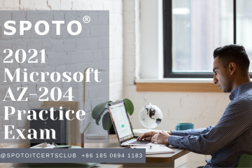 2021 Microsoft AZ-204 Practice Exam Questions and Answers Download for Free