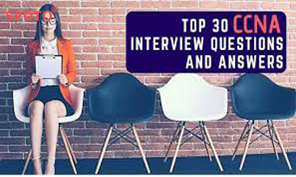 Top 30 CCNA Interview Questions and Answers