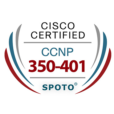 CCNP 350-401 Exam Info-100% Pass With SPOTO