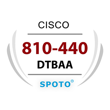 Cisco 810-440 DTBAA Exam Information Written And Lab Dumps