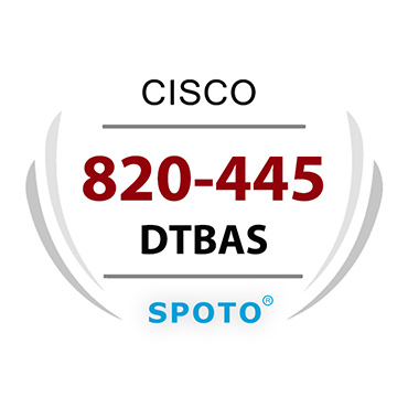 Cisco 820-445 DTBAS Exam Information Written And Lab Dumps